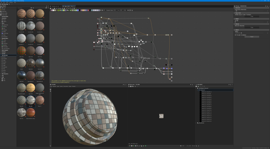 Substance Designer 2019.1.1 - License: 36 days remaining  File Edit Tools Windows  Help  LIBRARY  tiles_008  x  * Favorites  In  Graph Items  Atomic Nodes  • FxMap Nodes  Function Nodes  Generators  Noises  Patterns  Filters  (3 Adjustments  Blending  Blurs  Channels  Effects  Normal Map  Tiling  Transforms  Material Filters  world JZ 01 Vista 001 d  world JZ 01 Vista 002 d  world JZ 01 Vista 003 d  world JZ 01 Vista 004 d  world JZ 01 Vista 005 d  world JZ 01 Vista 006 d  world JZ 01 Vista 007 d  world JZ 01 Vista 008 d  world JZ 01 Vista oog d  world JZ 01 Vista 010 d  world JZ 01 Vista 011 d  world JZ 01 Vista 012 d  world JZ 01 Vista 013 d  world JZ 01 Vista 014 d  world JZ 01 Vista 015 d  world JZ 01 Vista 016 d  Search  Bricks 001  Concrete 002  Concrete 011  Fabric 002  Gravel  Metal 006  Old painted planks  Tiles 002  Tiles 025  ••  Parent Size  Bricks 005  Concrete 006  Concrete 044  Fabric oog  Metal 002  Metal plate 001  Paper 005  Tiles 008  Wood american cherry  Cardboard 001  Concrete 010  Concrete 070  Fabric 025  Metal 003  Metal plate 004  Rough concrete with  lines  Tiles 011  E 3D view - PROPERTIES  Emissive  Emissive Intensity  Base Color  sRGB Base Color Texture  Scale  Normal  DirectX Normal  Global  UV Scale Enabled  False  3  I-click  Effects  Transforms  Blending  Utilities  Scan Processing  Mesh Adaptive  3D View  PBR Materials  Bricks  Concrete  Fabric  Ground  O Metal  O Paper  Pavement  O  Tiles  O Wood  Stone  MDL Resources  mdl  a Filter  This graph is not editable because the oackage IS read-only  Referenced by loaded graph(s)  e 3D VIEW  Scene Materials Lights Camera Environment Display  Basecolor -  256 x 256  2D VIEW  I-IV  8bpc)  x  Renderer  EXPLORER  BatchExport_ Vista. sbs*  world JZ 01  tiles_008.sbs  _Vista_lnpu t  111b  Substance Engine: Direct3D 10 Memory: