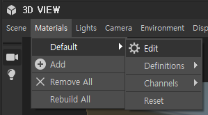 e 3D VIEW  Scene Materials Lights  Default  Add  X Remove All  Rebuild All  Camera Environment  Edit  Defi nitions  Channels  Disp